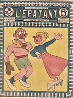 Rare Revue L'épatant Mars 1911 Bd Des Pieds Nickelés - Otras Revistas