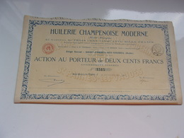 HUILERIE CHAMPENOISE MODERNE  (1922) Saint Parres Les Vaudes , Aube - Actions & Titres