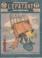 Rare Revue L'épatant Décembre 1911 Bd Des Pieds Nickelés - Otras Revistas