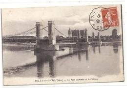 SULLY-SUR-LOIRE . LE PONT SUSPENDU ET LE CHATEAU . AFFR SUR RECTO LE 26-7-1918 - Sully Sur Loire