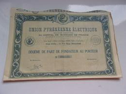 UNION PYRENEENNE ELECTRIQUE (toulouse) - Actions & Titres