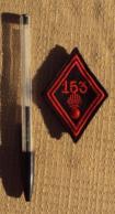 Militaria Ecusson Tissu 010, Losange 153 RI Régiment D'infanterie - Scudetti In Tela