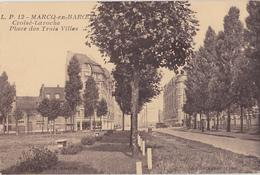 MARCQ EN BAROEUL  Croisé Laroche  Place Des Trois Villes - Marcq En Baroeul