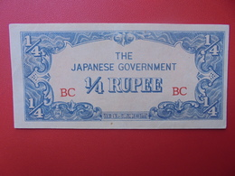 JAPON (TERRITOIRES OCCUPES 1940-45) 1/4 RUPEE PEU CIRCULER - Japon