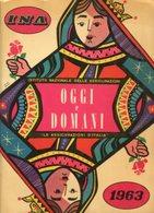 Agenda Antica OGGI E DOMANI INA, Le Assicurazioni D'Italia 1963 - OTTIMA RVS-5 - Libri, Riviste, Fumetti