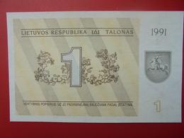 LITUANIE 1 TALONAS 1991 PEU CIRCULER/NEUF - Lituania