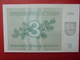 LITUANIE 3 TALONAS 1991 PEU CIRCULER/NEUF - Litouwen