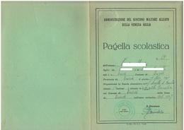 Pagella Scuola Trieste Governo Militare Alleato 13° Corpo Della Venezia Giulia Anno Scolastico 1946 - 47 - Diploma & School Reports