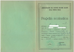 Trieste Allied Militaire 13° Pagella Scuola Corpo Venezia Giulia Anno Scolastico 1946 - 47 - Diplomi E Pagelle