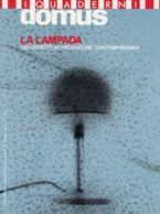 Catalogo I QUADERNI DI DOMUS, LA LAMPADA 1984 - OTTIMO RVS-5 - Pubblicitari