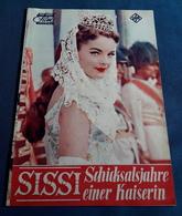 """Romy Schneider, Karlheinz Böhm, Gustav Knuth > """"SISSI, Schicksalsjahre Einer Kaiserin"""" > Altes DNFP-Filmprogramm (fp401) - Zeitschriften"""