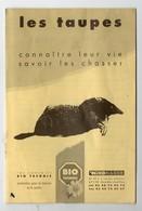 Les Taupes Connaitre Leur Vie Savoir Les Chasser  (PPP10719) - Animaux