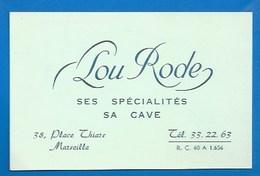 """13 - MARSEILLE - PUBLICITÉ ANCIENNE - BAR-RESTAURANT """"LOU RODE"""" - 38 PLACE THIARS - SA CAVE, SES SPÉCIALITÉS -PLAN VERSO - Altri"""