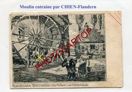 MOULIN Entraine Par CHIEN-TRETMUEHLE-Dessin-CARTE Allemande-Guerre 14-18-1WK-BELGIEN-Flandern-Feldpost - Moulins à Eau