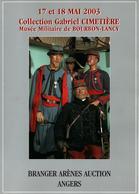 CATALOGUE VENTE COLLECTION CIMETIERE MUSEE MILITAIRE 1870 1914 BOURBON LANCY 2003 - Catalogs
