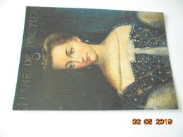 Portraits Historiques. Diane De Poitiers. AS De Coeur 3 Bis R 36 - Personnages Historiques
