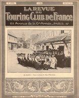 LA REVUE DU TOURING CLUB DE FRANCE 359 1924 OBERSEEBACH PONT D'ARC WISSEMBOURG INDOCHINE LAOS MIDINETTES BAYEUX TOULOUSE - Libros, Revistas, Cómics