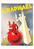 Publicité St-RAPHAËL QUINQUINA, L'Apéritif De France - Alcool - Affiche De Phili - Publicité
