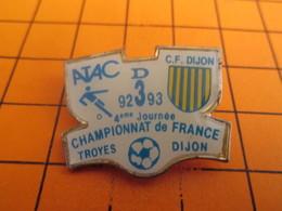 411a Pins Pin's / Rare & Belle Qualité  THEME SPORT / FOOTBALL 92-93 MATCH TROYES DIJON CHAMPIONNAT DE FRANCE - Football