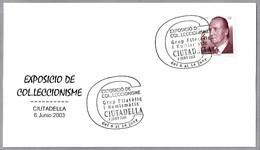 Matasellos EXPOSICION DE COLECCIONISMO. Ciutadella, Baleares, 2003 - 1931-Hoy: 2ª República - ... Juan Carlos I