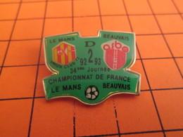 1012c Pins Pin's / Rare & Belle Qualité  THEME SPORT / FOOTBALL 92-93 MATCH LE MANS BEAUVAIS CHAMPIONNAT DE FRANCE - Fussball