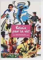 """Périgny 2009 : Relais Pour La Vie"""" Invitation - Ligue Lutte Contre Le Cancer (Jean Pierre Bernard Illustrateur) - Santé"""
