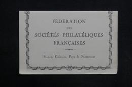 FRANCE - Carte De La Fédération Des Sociétés  Philatéliques Française De 1943 - L 30905 - Non Classés