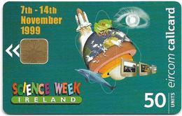 Ireland - Eircom - Science Week - 50Units, 11.1999, 51.000ex, Used - Ireland