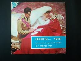 """LE PREMIER NUMÉRO D UN MAGAZINE SONORE D INFORMATIONS """"ÉCOUTEZ ... VOIR !"""" LIVRET + DISQUE MARIAGE ROI BAUDOIN EN 1961 - Obj. 'Souvenir De'"""