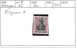 ALLEMAGNE N° 88 ** FILIGRANE A - Pakhoï (1903-1922)