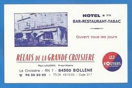 """84- BOLLÈNE - PETITE PUBLICITÉ ANCIENNE - RESTAURANT """"RELAIS DE LA GRANDE CROISIÈRE"""" - LES ROUTIERS - PLAN VERSO - Cafés, Hôtels, Restaurants"""