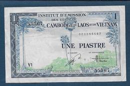 INDICHINE - Billet De 1 Piastre - Indochine