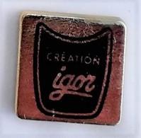 Z511 Pin's CREATION IGOR Bijou Bijoux Parfum Perfume ACHAT IMMEDIAT - Perfume