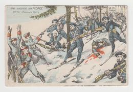 BO003 - MILITARIA - Illustration - Une Surprise En Alsace Par Nos : Chasseurs Alpins - Militari