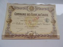 COMPAGNIE DES CLOUS AU SOLEIL (1896) - Actions & Titres