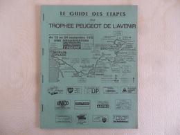 """(Sport, Cyclisme - Trophée PEUGEOT De L'AVENIR 1972) - Programme Détaillé,  """" LE GUIDE DES ETAPES """".......voir Scans - Cycling"""