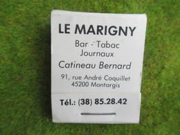 Pochette D'Allumettes LE MARIGNY Bar Tabac Journaux Montargis Loiret - Other