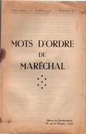 Mots D'ordre Du Maréchal - 8 Pages Citations Pétain - Bureau De Documentation Cholet 1942 - Guerre 1939-45