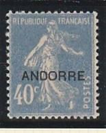 ANDORRE FRANCAIS 11 BIEN CENTRE ET SANS CHARNIERE - Französisch Andorra