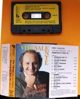 MC MUSICASSETTA VITO VALENTE E LA SUA ORCHESTRA SERENATA PER TE VOL. 1 Etichetta MUSINVEST - MVT 101 - Cassette