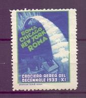 CINDERELLA ERINNOFILIA CROCERA AEREA  ROMA CHICAGO NEW YORK ROMA 1933 (GIUGN190026) - Erinnofilia