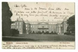 Roeulx - Château Du Roeulx - Circulé 1903 - Le Roeulx