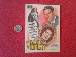 SPAIN ANTIGUO PROGRAMA DE CINE FOLLETO MANO CINEMA PROGRAM PROGRAMME FILM PELÍCULA LA PUERTA ABIERTA MARTA TOREN VER - Publicidad