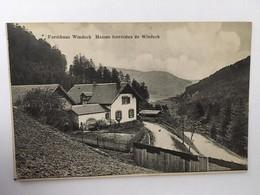 CPA, Forsthaus Windeck (Maison Forestière De Windeck), écrite En 1911, Timbre, - Windeck