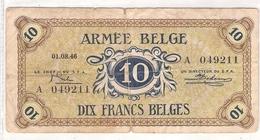 Billet De 10 Francs Armée Belge (1946) - Belgique