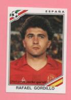 Figurina Panini 1986, Coppa Del Mondo - Espana, Rafael Gordillo - Trading Cards