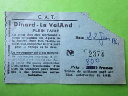 BILLET TICKET Transpots Car  -  C.A.T.  -  DINARD - Le VelAnd Du 22 Juin 1961 - Prix 8,00 F - Bus