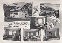 SAN VIGILIO DI MAREBBE-BOLZANO-PENSIONE=ROSA BIANCA=-CARTOLINA VERA FOTOGRAFIA VIAGGIATA IL 24-8-1963 - Bolzano