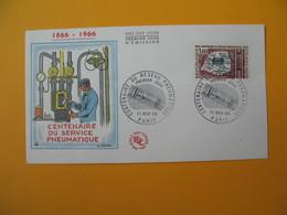 FDC 1966  France N°  1498   Centenaire De La Poste Pneumatique   Cachet  Paris - 1960-1969