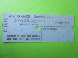 BILLET TICKET Transpots SERVICE Cars  - INVALIDES-ORLY-SUD - AIR FRANCE - Bus